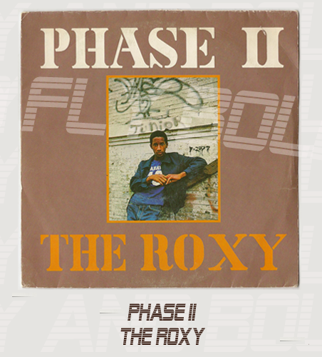 PHASE II - THE ROXY 7""